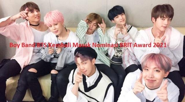 Boy Band BTS Kembali Masuk Nominasi BRIT Award 2021